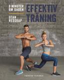 Omslagsbild för Effektiv träning : 8 minuter om dagen, utan redskap