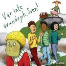 Bokomslag för Var inte avundsjuk, Sven!