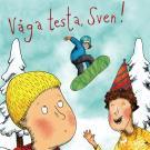Bokomslag för Våga testa, Sven!