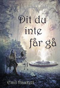 Cover for Dit du inte får gå