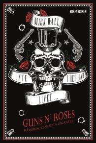 Omslagsbild för Inte i det här livet … Guns N' Roses - Hårdrockens sista giganter Del 1