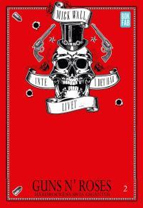 Omslagsbild för Inte i det här livet … Guns N' Roses - Hårdrockens sista giganter Del 2