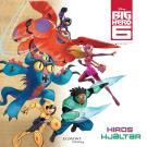Omslagsbild för Big Hero 6 - Hiros hjältar