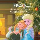 Bokomslag för Frost - Anna och Elsas vårvinterfestival