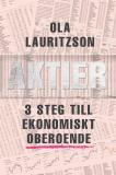 Cover for Aktier : 3 steg till ekonomiskt oberoende