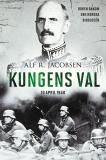 Bokomslag för Kungens val - 10 april 1940