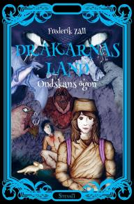 Omslagsbild för Drakarnas land - Ondskans ögon