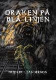 Bokomslag för Draken på Blå Linjen