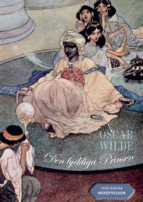 Omslagsbild för Den lyckliga Prinsen : och andra berättelser