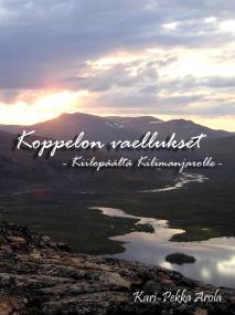 Omslagsbild för Koppelon vaellukset: Kiilopäältä Kilimanjarolle