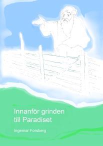 Omslagsbild för Innanför grinden till Paradiset