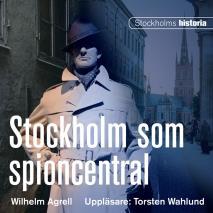 Omslagsbild för Stockholm som spioncentral