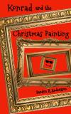 Cover for Konrad and the Christmas Painting