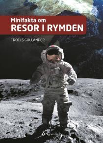 Omslagsbild för Minifakta om resor i rymden