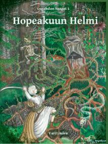 Omslagsbild för Hopeakuun Helmi: Gokahdan Saagat 1