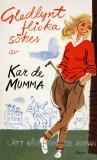 Cover for Gladlynt flicka sökes : Lätt kåserande roman