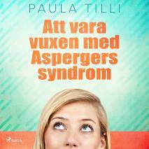 Omslagsbild för Att vara vuxen med Aspergers syndrom