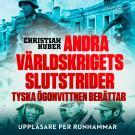 Cover for Andra världskrigets slutstrider: tyska ögonvittnen berättar