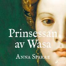 Omslagsbild för Prinsessan av Wasa