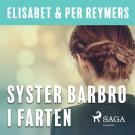 Bokomslag för Syster Barbro i farten
