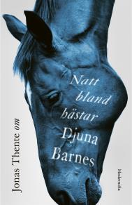 Omslagsbild för Om Natt bland hästar av Djuna Barnes