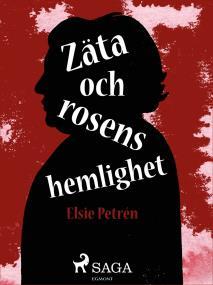 Omslagsbild för Zäta och rosens hemlighet
