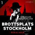 Omslagsbild för Brottsplats Stockholm - Del 1