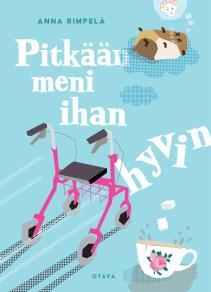 Cover for Pitkään meni ihan hyvin