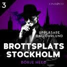 Omslagsbild för Brottsplats Stockholm - Del 3