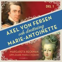 Omslagsbild för Axel von Fersen och drottning Marie-Antoinette - Del 1