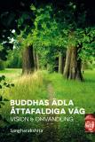 Omslagsbild för Buddhas ädla åttafaldiga väg