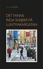 Omslagsbild för Det Fanns Inga Shejker På Luntmakargatan