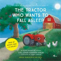 Omslagsbild för The Tractor Who Wants to Fall Asleep : A New Way of Getting Children to Sleep (US male reader)
