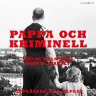 Bokomslag för Pappa och kriminell