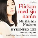 Bokomslag för Flickan med sju namn: Min flykt från Nordkorea - Del 2
