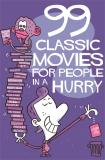 Omslagsbild för 99 movies for people in a hurry