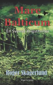 Cover for Mare Balticum: En svensk krigsthriller