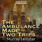 Cover for The Ambulance Made Two Trips