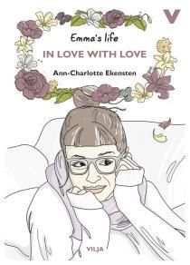 Omslagsbild för Emmas life - In Love with Love