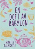 Omslagsbild för En doft av Babylon