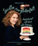 Omslagsbild för Smilla firar glutenfritt : favoritrecept till årets alla högtider