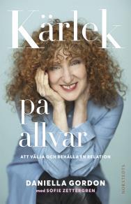 Cover for Kärlek på allvar: Att välja och behålla en relation