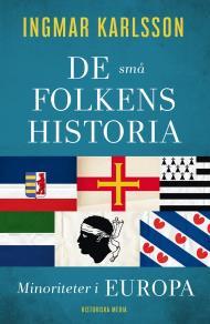 Omslagsbild för De små folkens historia. Minoriteter i Europa