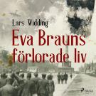 Cover for Eva Brauns förlorade liv