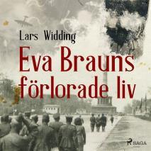 Omslagsbild för Eva Brauns förlorade liv