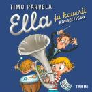 Cover for Ella ja kaverit konsertissa (mp3)