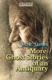 Omslagsbild för More Ghost Stories of an Antiquary