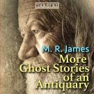 Cover for More Ghost Stories of an Antiquary