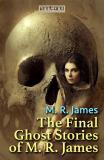 Omslagsbild för The Final Ghost Stories of M. R. James
