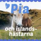 Cover for Pia och islandshästarna